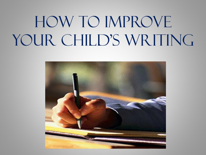 how to improve your child s writing n.
