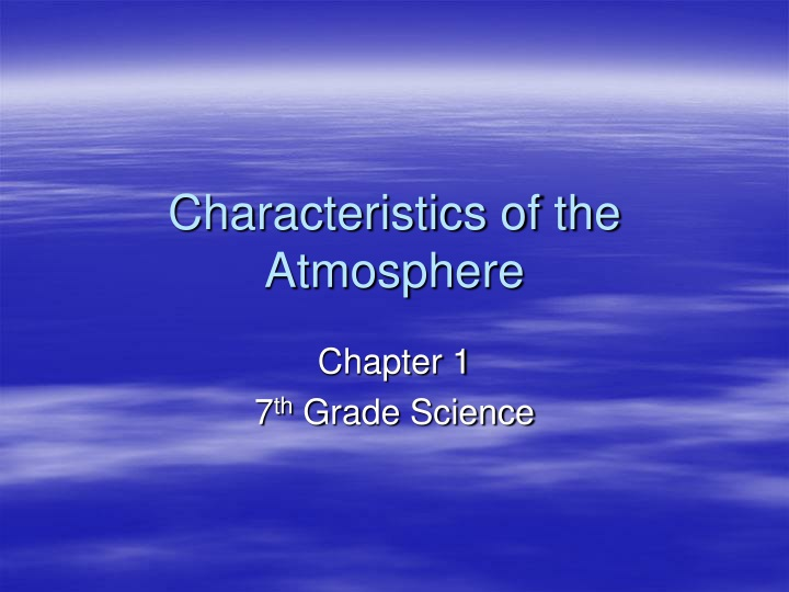 characteristics of the atmosphere n.