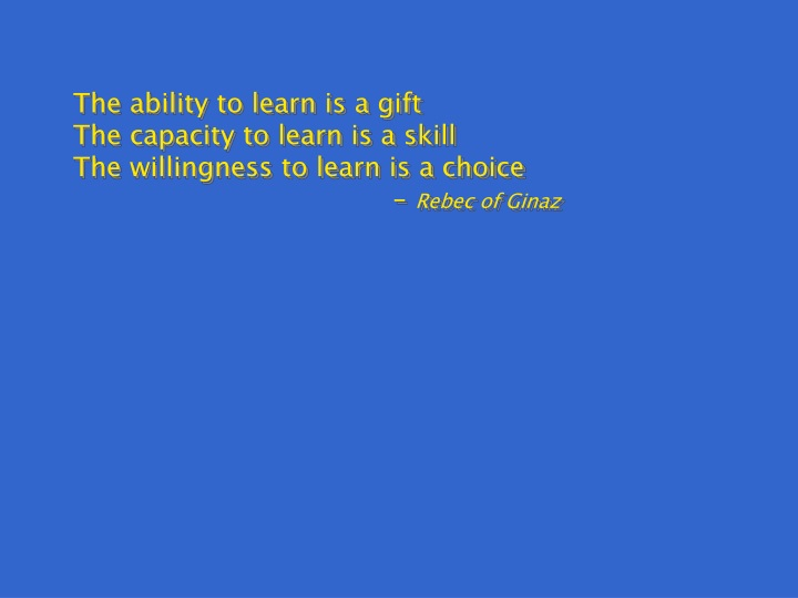 the ability to learn is a gift the capacity n.