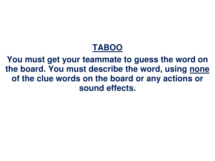 taboo you must get your teammate to guess n.