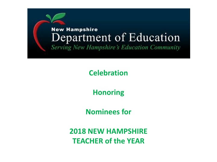 celebration honoring nominees for 2018 new hampshire teacher of the year n.