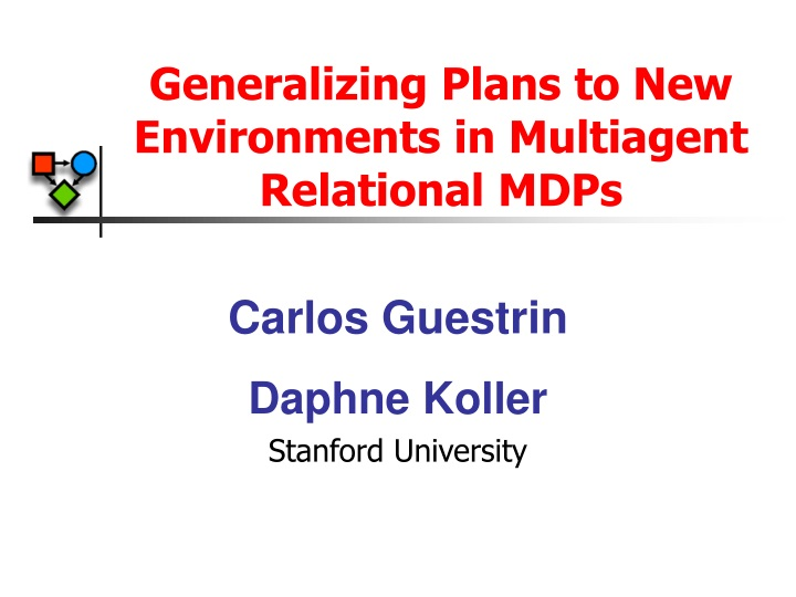 generalizing plans to new environments in multiagent relational mdps n.