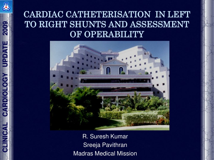 cardiac catheterisation in left to right shunts and assessment of operability n.