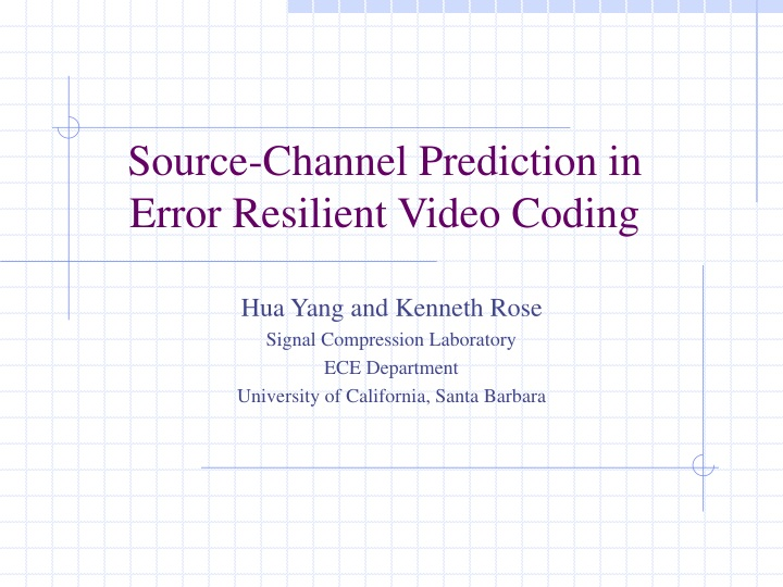source channel prediction in error resilient video coding n.