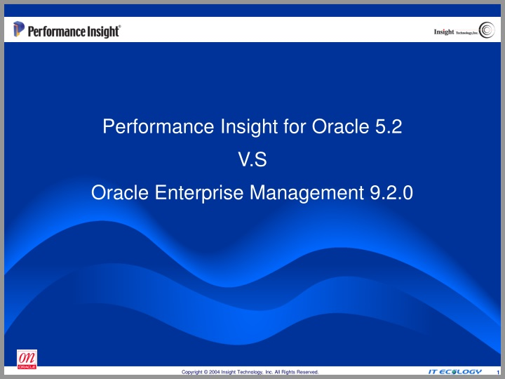 performance insight for oracle 5 2 v s oracle enterprise management 9 2 0 n.