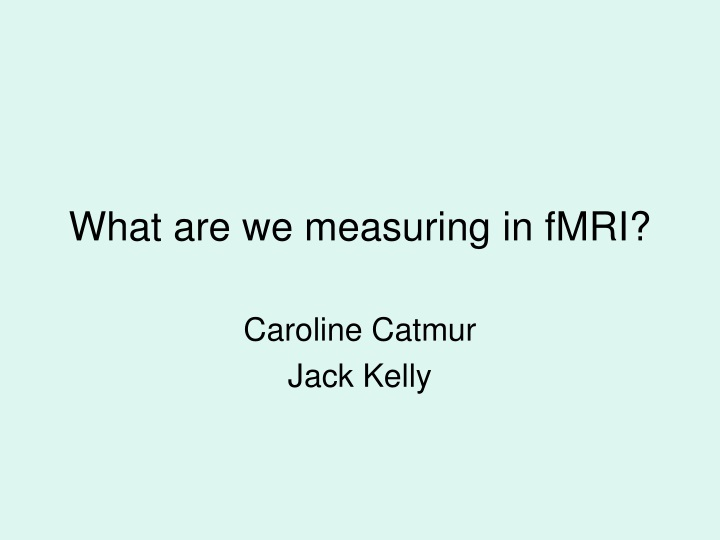 what are we measuring in fmri n.