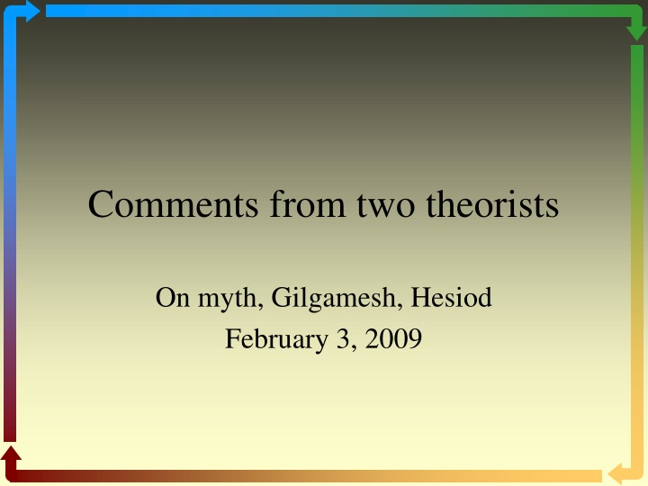 comments from two theorists n.