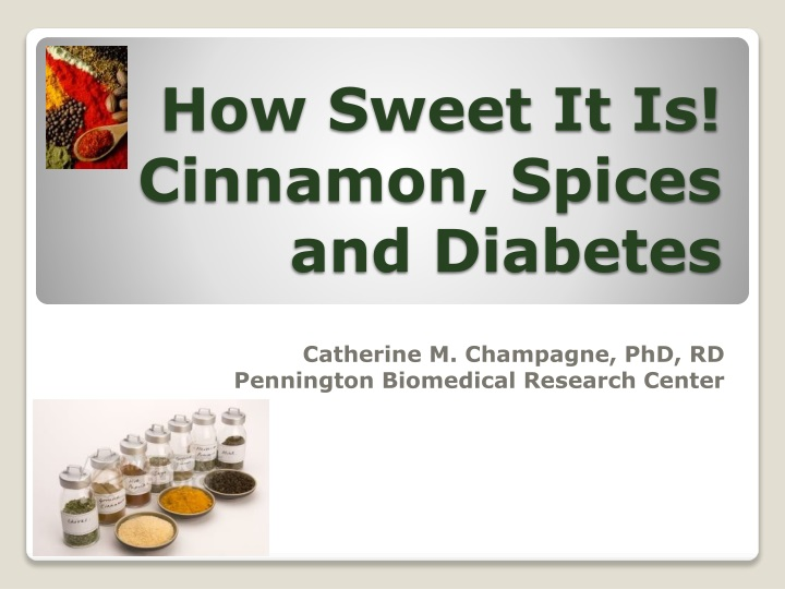 how sweet it is cinnamon spices and diabetes n.