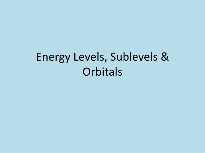 energy levels sublevels orbitals n.