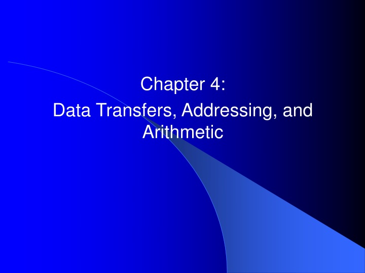 chapter 4 data transfers addressing and arithmetic n.