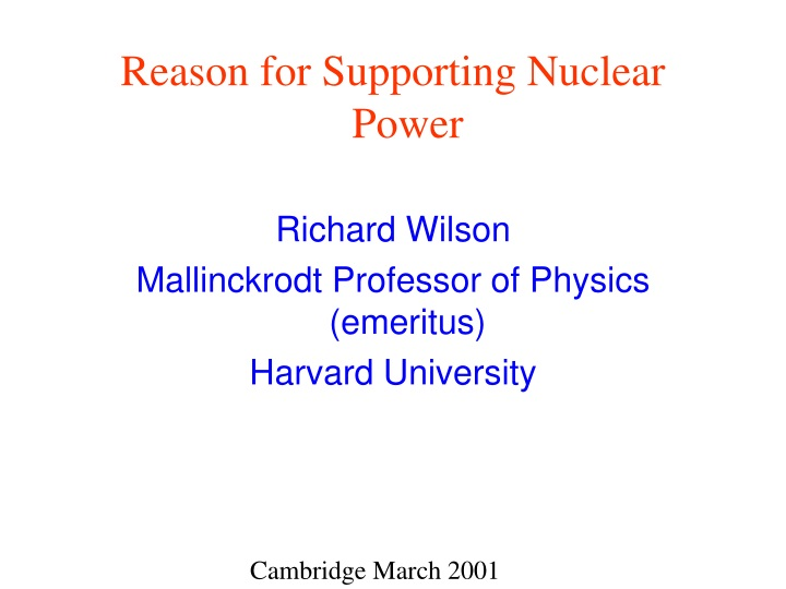 reason for supporting nuclear power richard n.