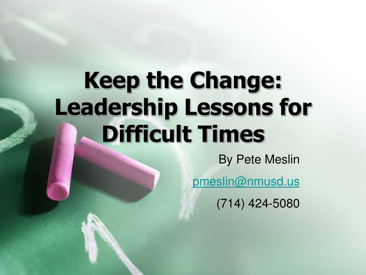 keep the change leadership lessons for difficult times n.