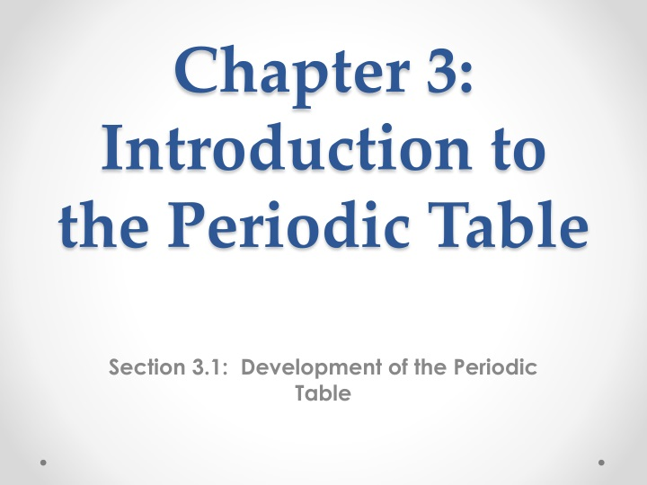 chapter 3 introduction to the periodic table n.