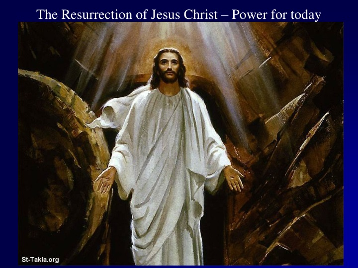 the resurrection of jesus christ power for today n.