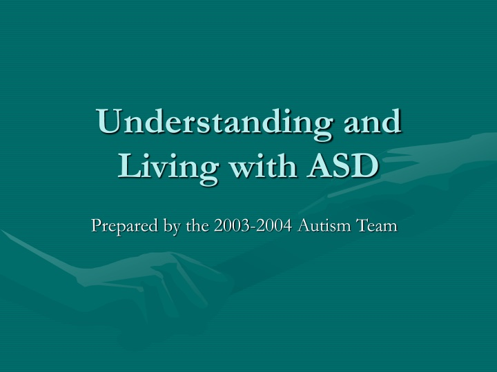 understanding and living with asd n.