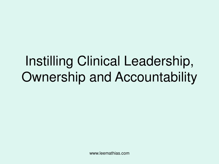 instilling clinical leadership ownership and accountability n.