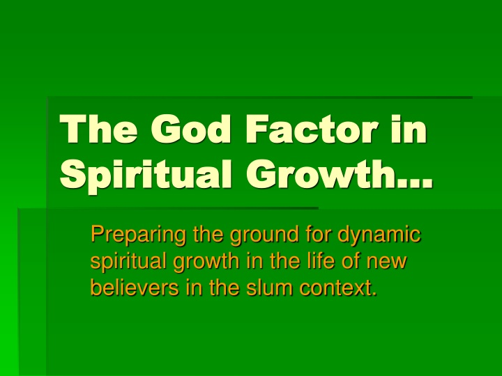 the god factor in spiritual growth n.