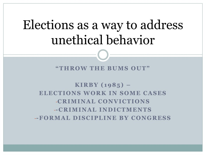 elections as a way to address unethical behavior n.