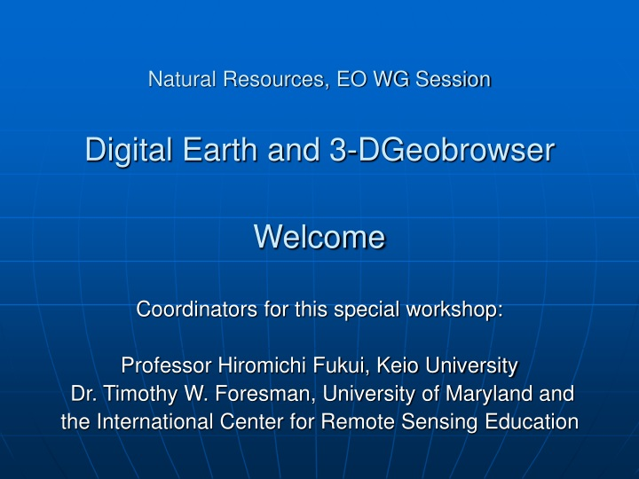 natural resources eo wg session digital earth and 3 dgeobrowser welcome n.