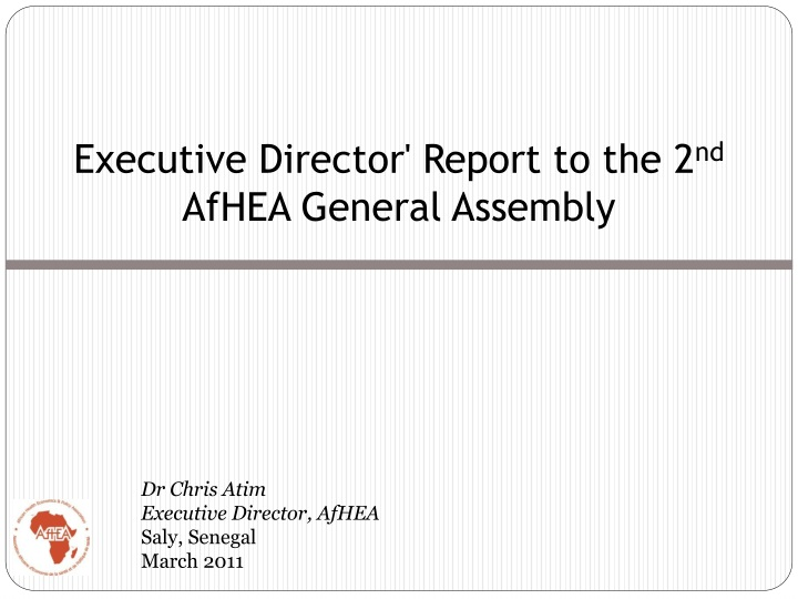 executive director report to the 2 nd afhea general assembly n.