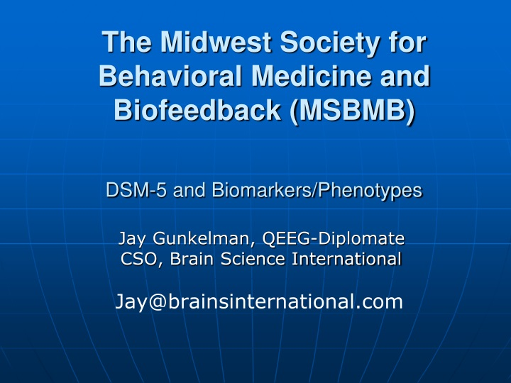 the midwest society for behavioral medicine and biofeedback msbmb dsm 5 and biomarkers phenotypes n.