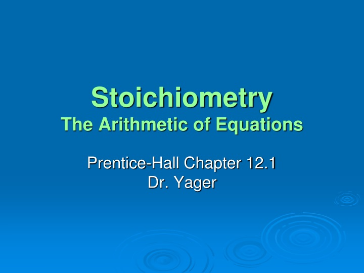 stoichiometry the arithmetic of equations n.