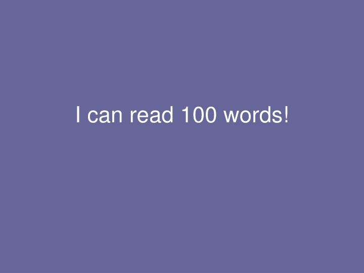 i can read 100 words n.