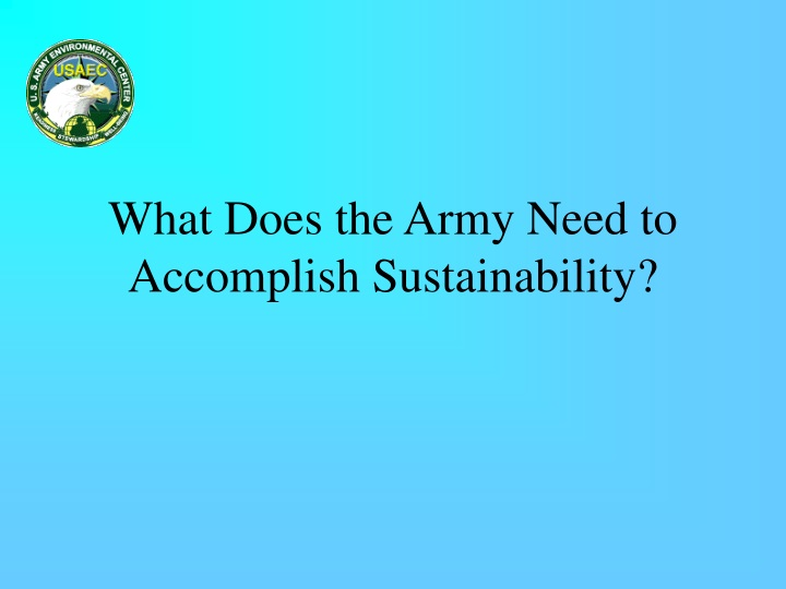 what does the army need to accomplish sustainability n.