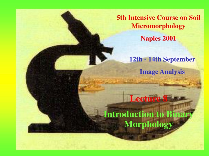 5th intensive course on soil micromorphology n.