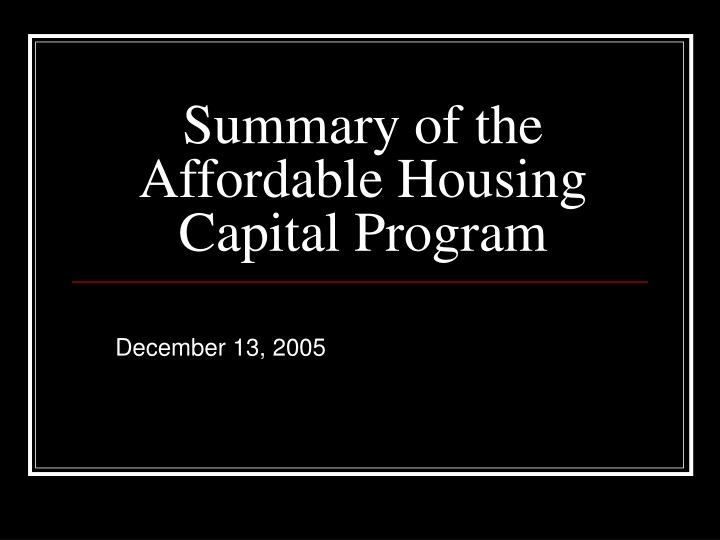 summary of the affordable housing capital program n.