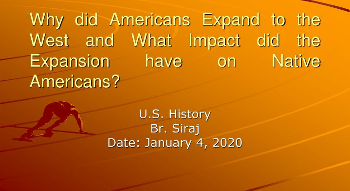 why did americans expand to the west and what impact did the expansion have on native americans n.