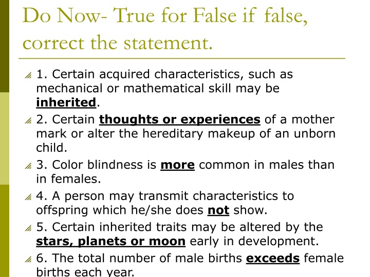 do now true for false if false correct the statement n.