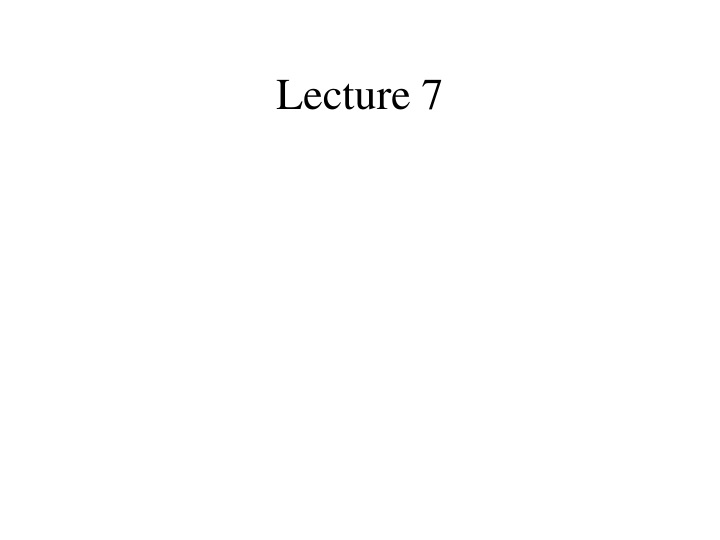 lecture 7 n.