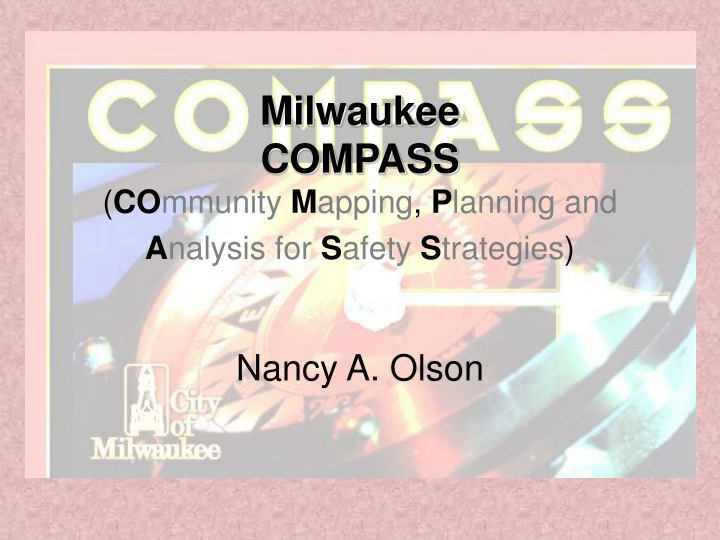 milwaukee compass co mmunity m apping p lanning and a nalysis for s afety s trategies n.