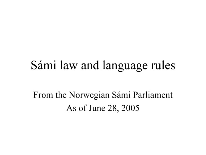 s mi law and language rules n.
