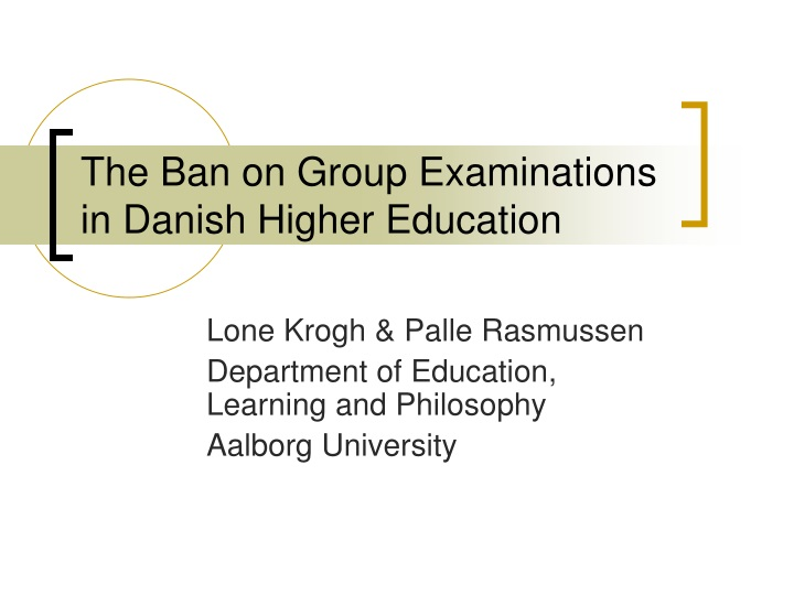 the ban on group examinations in danish higher education n.