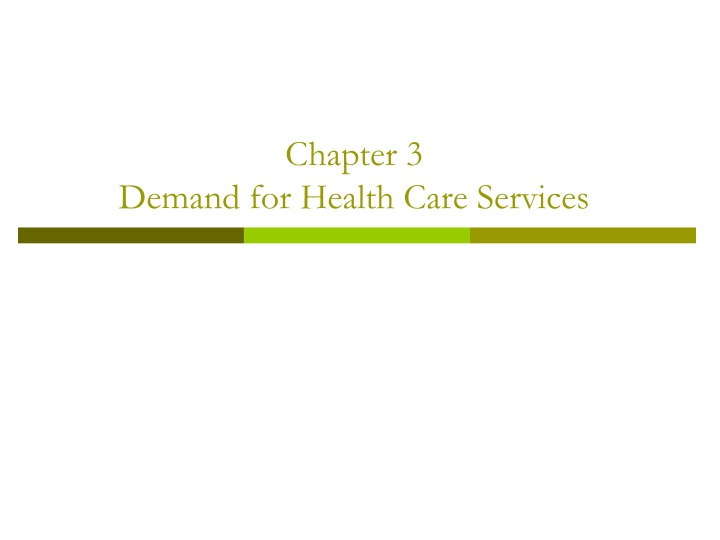 chapter 3 demand for health care services n.