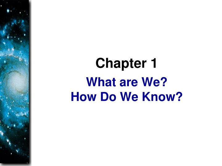 what are we how do we know n.
