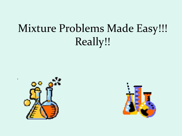 mixture problems made easy really n.
