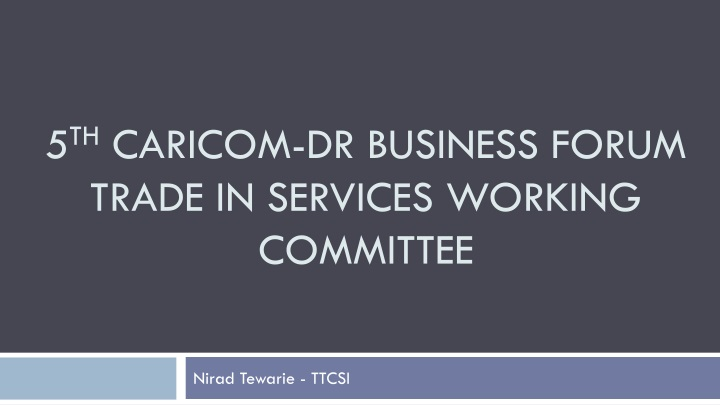 5 th caricom dr business forum trade in services working committee n.