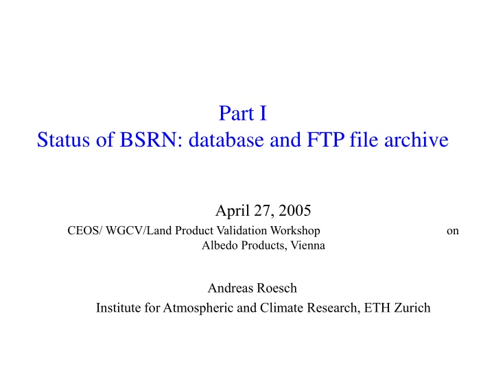 part i status of bsrn database and ftp file archive n.