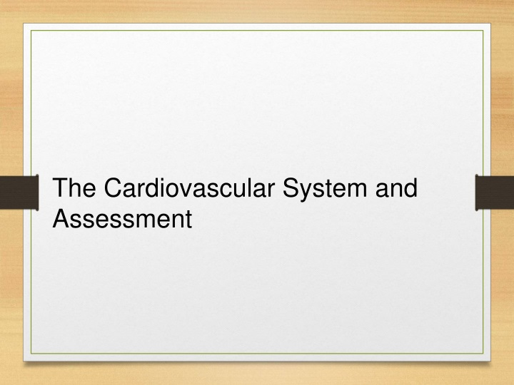 the cardiovascular system and assessment n.