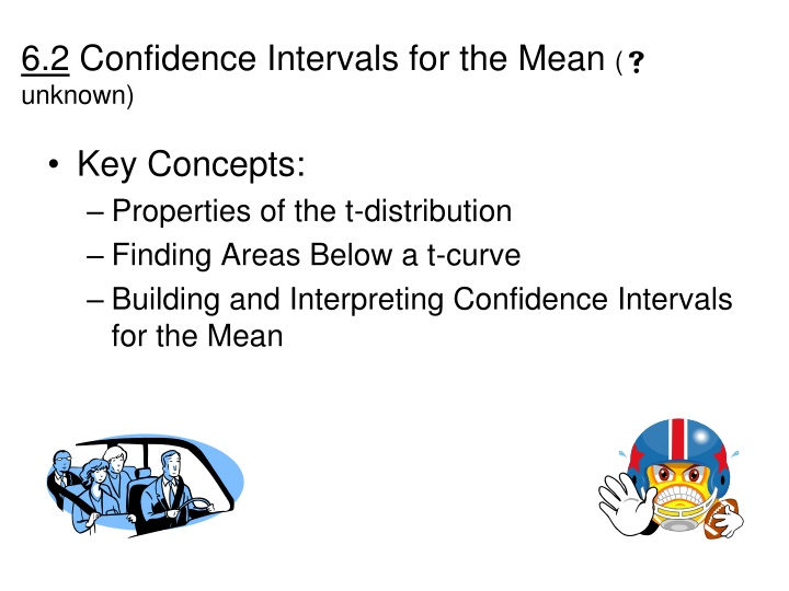 6 2 confidence intervals for the mean unknown n.