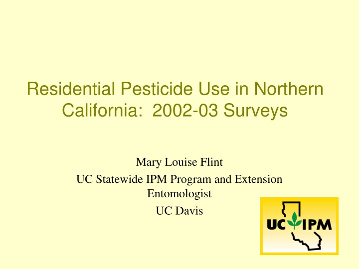 residential pesticide use in northern california 2002 03 surveys n.