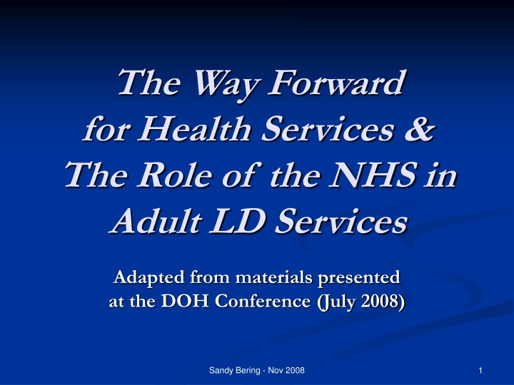 the way forward for health services the role of the nhs in adult ld services n.