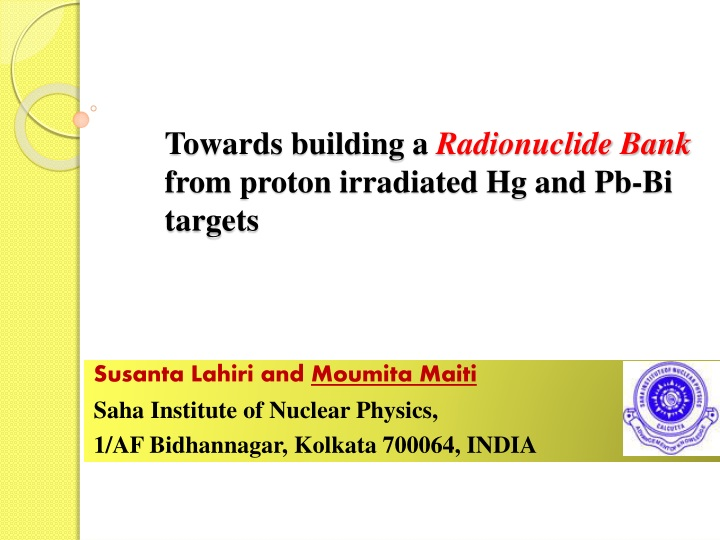 towards building a radionuclide bank from proton irradiated hg and pb bi targets n.