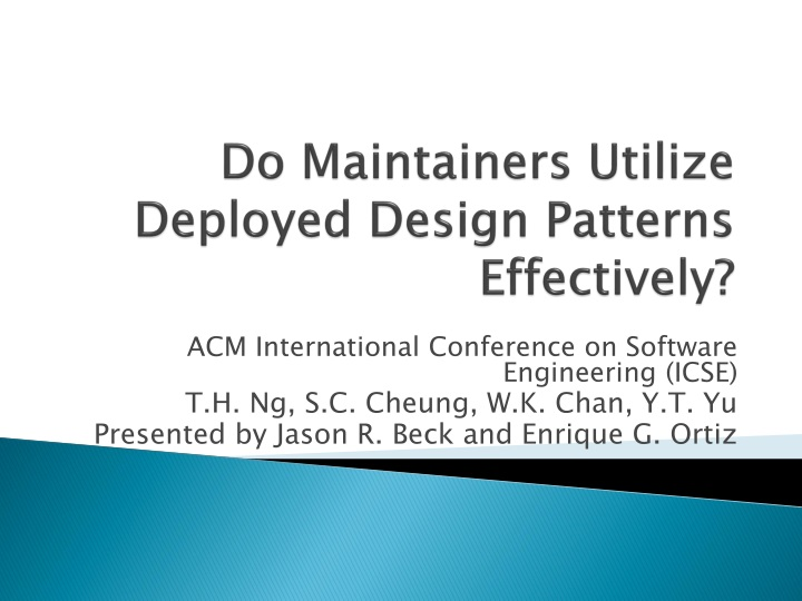 do maintainers utilize deployed design patterns effectively n.