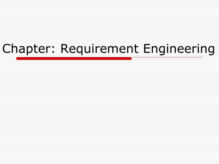 chapter requirement engineering n.
