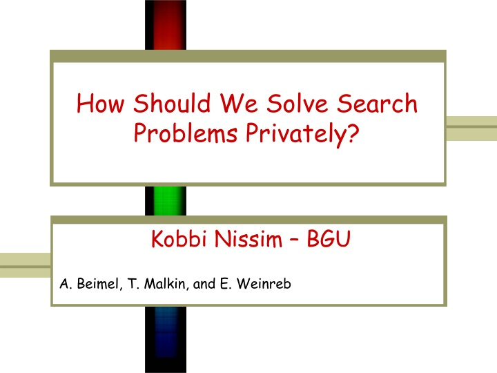 how should we solve search problems privately n.