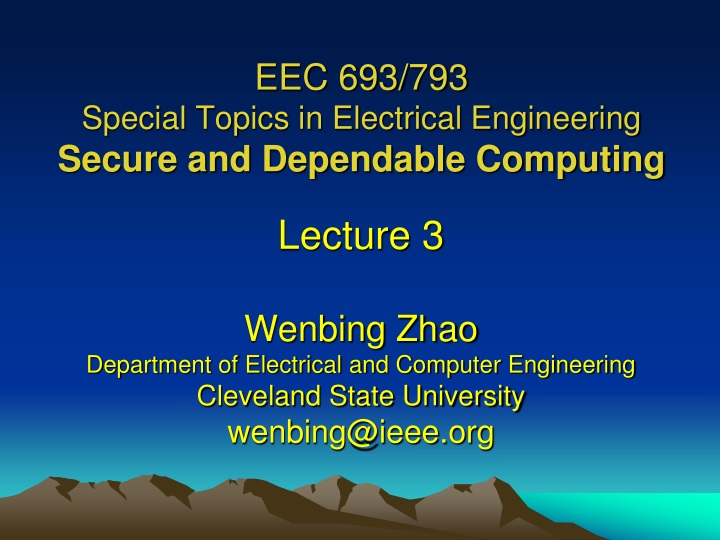 eec 693 793 special topics in electrical engineering secure and dependable computing n.